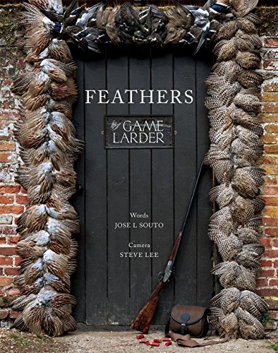 Feathers: The Game Larder by Jose L. Souto
