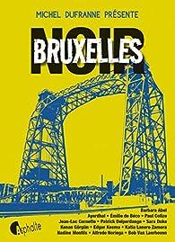 Bruxelles Noir par Michel Dufranne