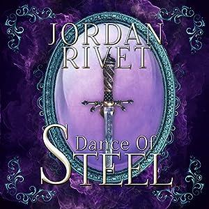 Dance of Steel Audiobook
