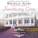 Sanctuary Cove: A Cavanaugh Island Novel, Book 1 Audiobook by Rochelle Alers Narrated by Nicole Small