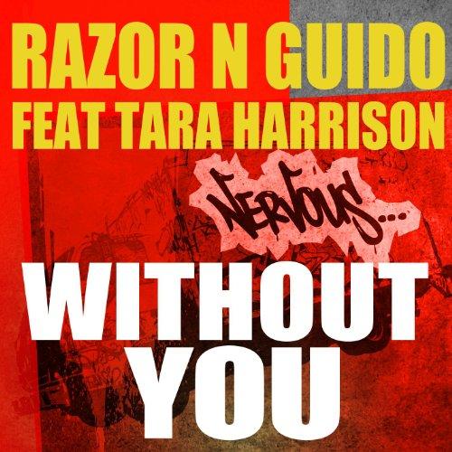 You (Main Mix Radio): Razor N Guido feat Tara Harrison: MP3 Downloads