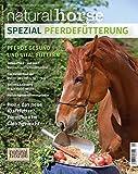 Pferdefütterung: Pferde gesund und vital füttern