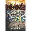 Unregistered (Volume 1)
