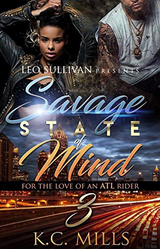 Savage State of Mind 3: For the Love of An ATL Rider cover