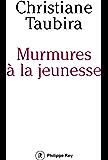 Murmures à la jeunesse (French Edition)