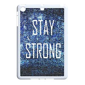 Personalized New Print Case for Ipad Mini, Stay Strong Phone Case - HL-R657192
