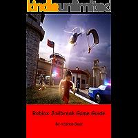 Roblox Jailbreak Game Guide