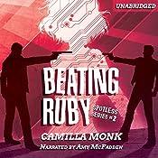 Beating Ruby: Spotless, Book 2 | Camilla Monk