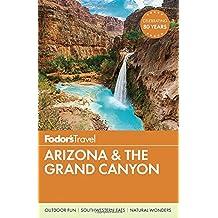 Fodor's Arizona & the Grand Canyon