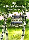 Up a Road Slowly, Irene Hunt, 0382243668