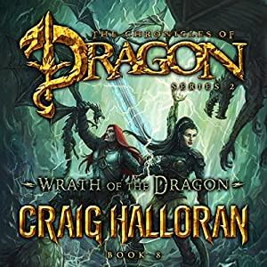 Wrath of the Dragon: The Chronicles of Dragon, Series 2 Audiobook