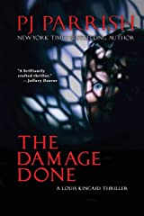 The Damage Done: A Louis Kincaid Thriller #12 (Louis Kincaid Mystery Series) Paperback