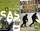 The Amazing SAS & Soldiers Without Borders - 2 Books in One.
