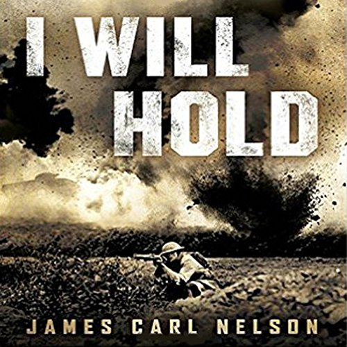I Will Hold: The Story of USMC Legend Clifton B. Cates from Belleau Wood to Victory in the Great War Audiobook [Free Download by Trial] thumbnail