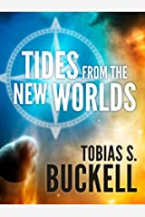 Tides From The New Worlds Kindle Edition