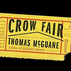 Crow Fair Audiobook