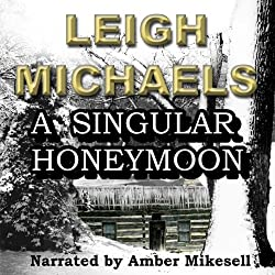A Singular Honeymoon