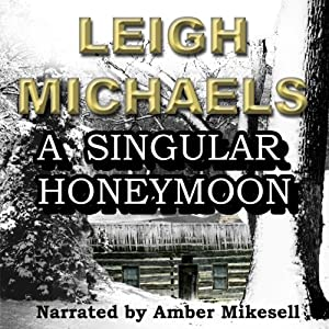 A Singular Honeymoon Hörbuch