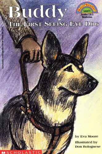 Buddy:  The First Seeing Eye Dog  (Hello Reader!, Level 4) ()