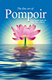 Pompoir - The Ultimate Guide To Pelvic Floor Fitness: Better than Kegel! Pompoir is Pelvic Exercises That Works!