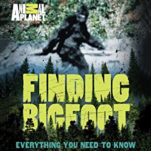 Finding Bigfoot Audiobook