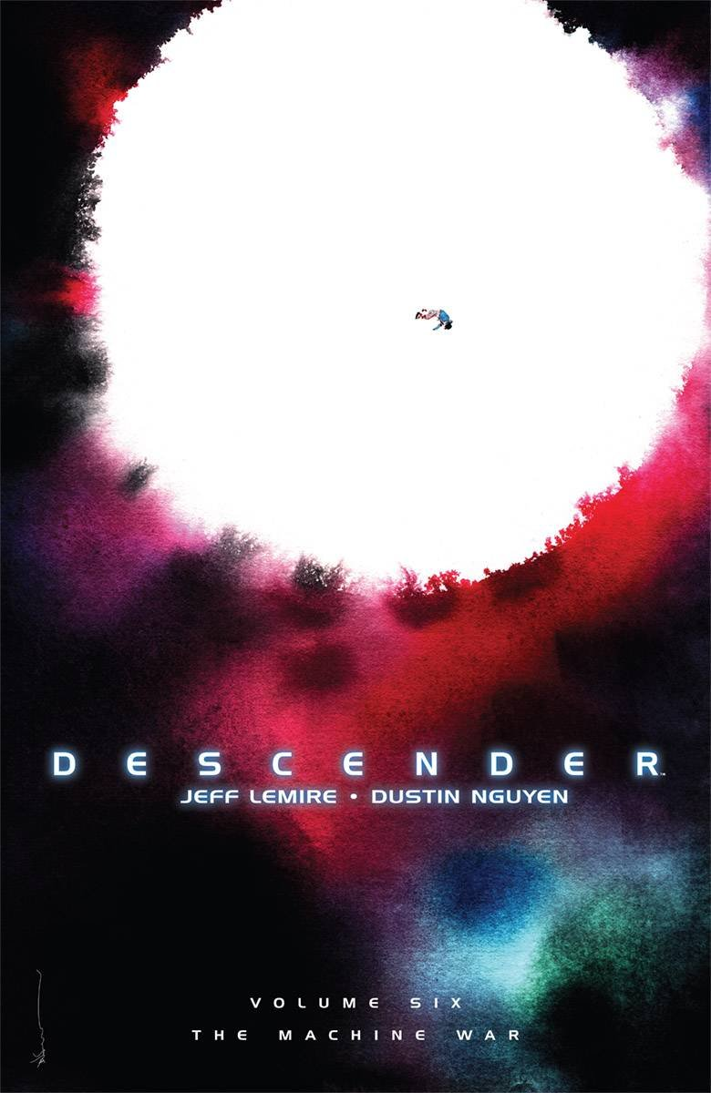 Descender Volume 6: The Machine War by Image Comics (Image #1)