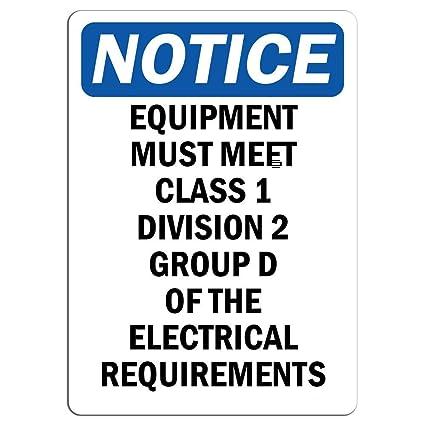 Amazon com : Notice - Equipment Must Meet Class 1 Division 2