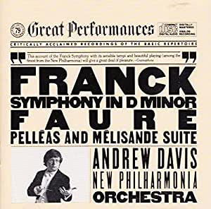 Franck: Symphony in D Minor/ Faure: Pelleas et Melisande (CBS Great Performances Series)