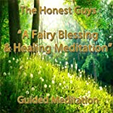 A Fairy Blessing & Healing: Guided Meditation