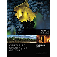 2018 Certified Specialist of Wine Study Guide: CSW Study Guide (English Edition)
