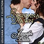 Louisiana Dawn | Jennifer Blake
