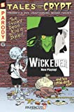 Tales from the Crypt #9: Wickeder (Tales from the Crypt (Paperback))