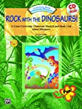 Rock with the Dinosaurs!, Lois Linder, 0757992641