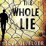 The Whole Lie: Conway Sax, Book 2 | Steve Ulfelder
