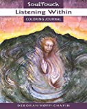 Listening Within (Soul Touch Coloring Journal)