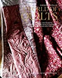 A World of Quilts: Designing and Making Contemporary Quilts Inspired by Traditional Patterns