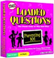 Loaded Questions: Parenting 101