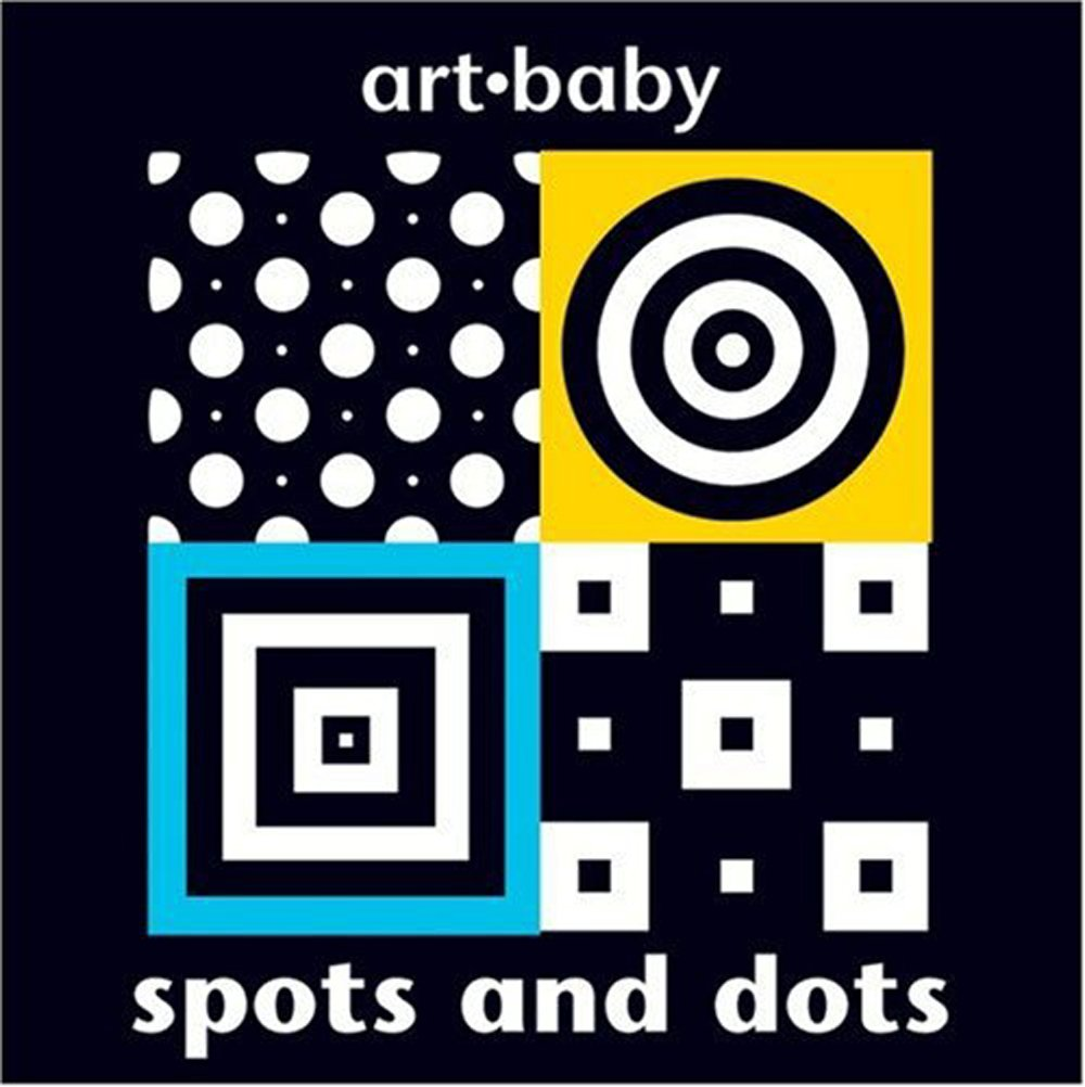 Spots and Dots (Art•baby)