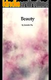 Beauty: 40 Haiku poems inspired by Zen Practice