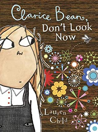book cover of Clarice Bean, Don\'t Look Now