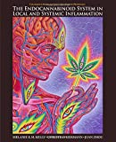 img - for The Endocannabinoid System in Local and Systemic Inflammation (Colloquium Series on Integrated Systems Physiology: From Mol) book / textbook / text book