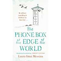 The Phone Box at the Edge of the World: The most moving story of our times, inspired by true events