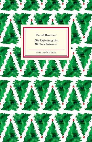 Die Erfindung des Weihnachtsbaums (Insel-Bücherei)