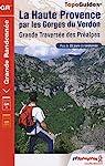 La Haute Provence par les Gorges du Verdon : GR4 par FFRandonnée