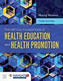 Theoretical Foundations of Health Education and