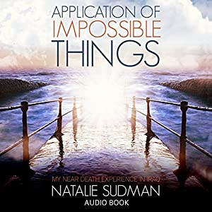 Application of Impossible Things Audiobook