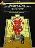 The Making of Tintin-In the World of the Inca