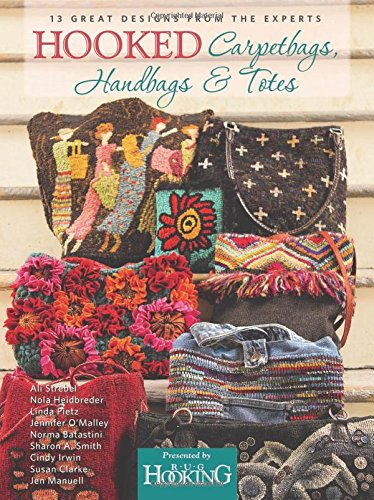 Hooked Carpetbags, Handbags & (Rug Hooking Magazine)