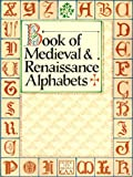 Book of Medieval and Renaissance Alphabets, Main Street Press, 0806982780
