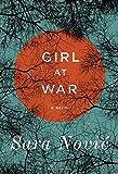 """""""Girl at War A Novel"""" av Sara Novic"""